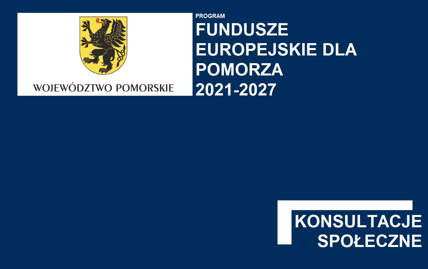Konsultacje projektu FEP 2021-2027 – konferencje w Słupsku, Gdyni, Chojnicach oraz Kwidzynie